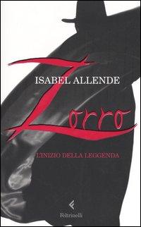 Zorro   l inizio della leggenda (8. - Narrativa per adulti e giovani adulti)  Segn.  ALLE Notizia nel catalogo scolastico a2688da98bd