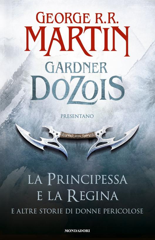 La principessa e la regina   e altre storie di donne pericolose (2014)  Letteratura nordamericana a8714fde064