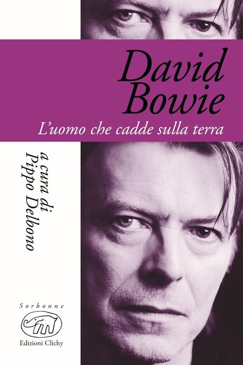 David Bowie   l uomo che cadde sulla terra (2016) (78) Musica Segn.  784.76  BOWI 44f7392d845