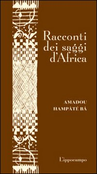 Racconti dei saggi d Africa (Genere  mitologico 0f52e0286a2