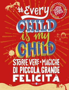 Every child is my child   storie vere e magiche di piccola 983a1ff86f3