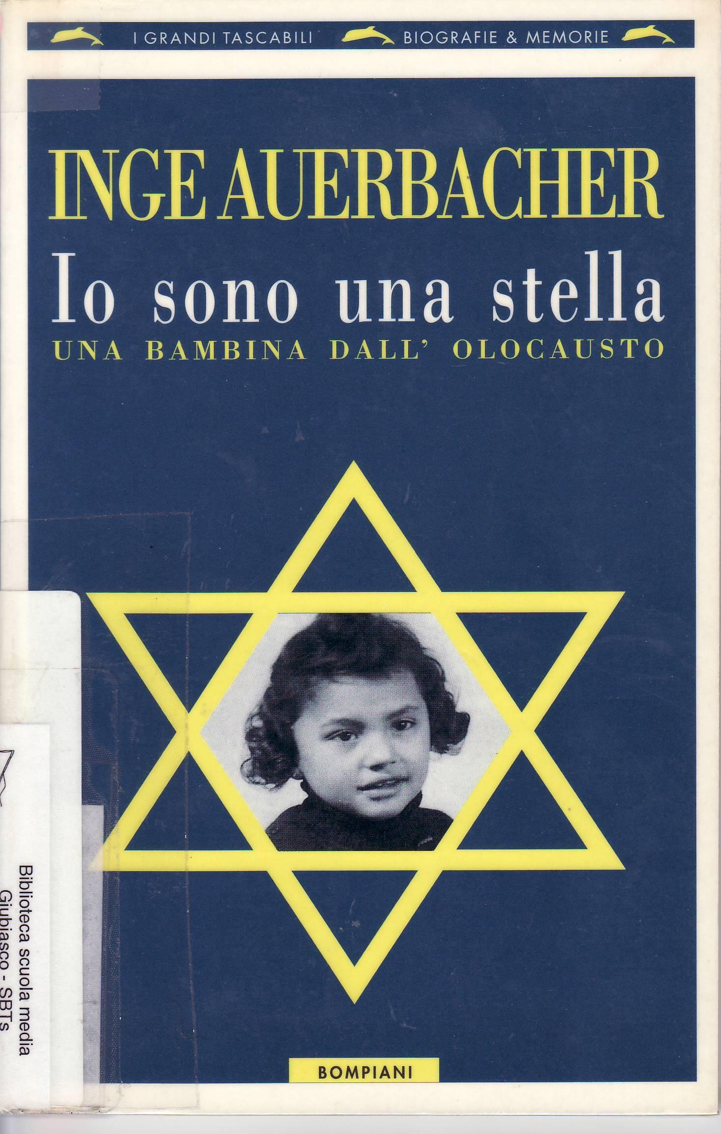 Io sono una stella   una bambina dall olocausto (9 - biografie e  autobiografie) Segn.  929 AUE 91c7c1d167d